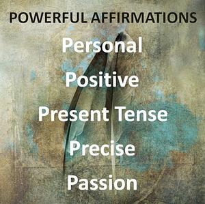 Creating Powerful Affirmations