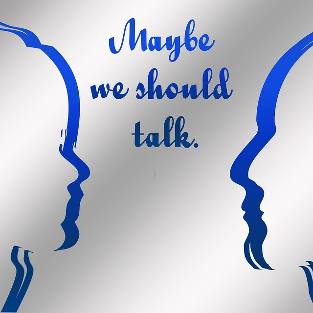 Maybe we should talk